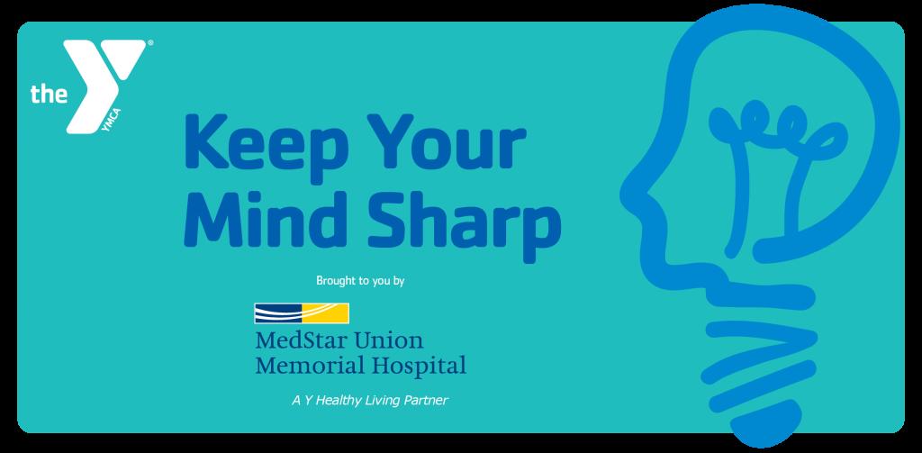 MedStar and Y Cognitive Wellness Health Talk
